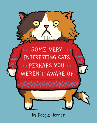 Some Very Interesting Cats Perhaps You Weren't Aware Of