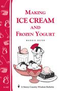 Making Ice Cream and Frozen Yogurt