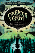 Carmer and Grit, Book Two: The Crooked Castle