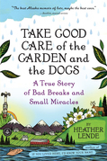 Take Good Care of the Garden and the Dogs