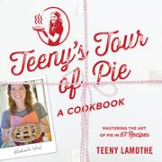Teeny's Tour of Pie