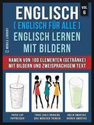 Englisch ( Englisch für alle ) Englisch Lernen Mit Bildern (Vol 6)