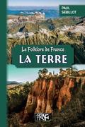 Le Folklore de France : la Terre
