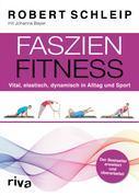Faszien-Fitness – erweiterte und überarbeitete Ausgabe