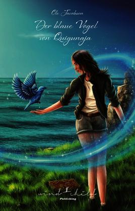 Der blaue Vogel von Quigunaja