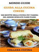 Il Mondo degli Ebook presenta Manuale di Cucina Cinese
