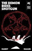 The Demon Rides Shotgun #1