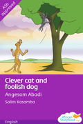 Clever Cat and Foolish Dog