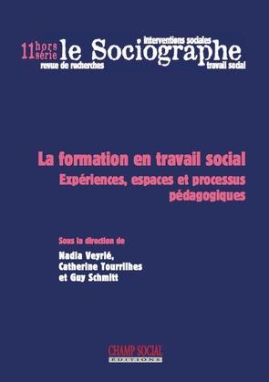 Le sociographe Hors-série n°11. La formation en travail social. Expériences, espaces et processus pédagogiques