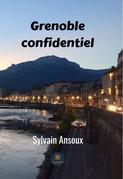 Grenoble confidentiel