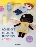 Accessoires et petites mascottes en tissu