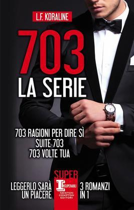 703 - La serie