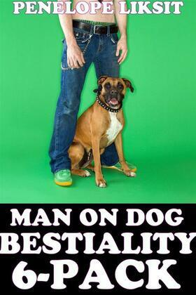 Man On Dog Bestiality 6-Pack