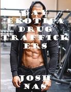 Gay Erotica Drug Traffickers