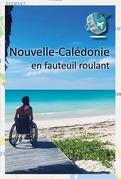 Nouvelle-Calédonie en fauteuil roulant