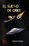 El sueño de Orks