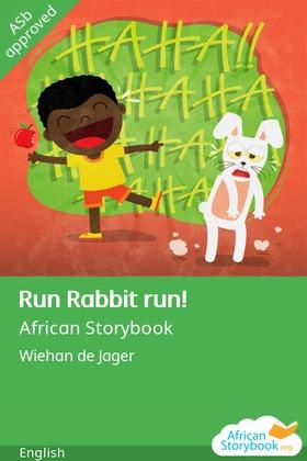 Run Rabbit run!