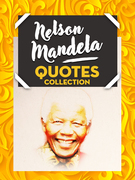 Nelson Mandela Quotes Collection