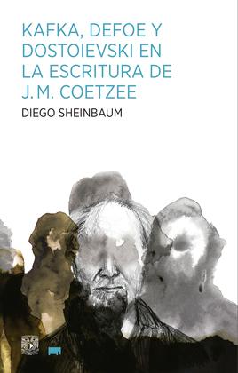 Kafka, Defoe y Dostoievski en la escritura de J.M. Coetzee