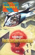 Raumschiff Promet - Von Stern zu Stern 21: Flucht aus der Terrorstadt