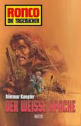 Ronco - Die Tagebücher 02 - Der weiße Apache