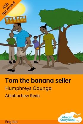 Tom the banana seller