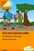 Tom the banana seller