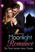 Moonlight Romance 16 – Romantic Thriller