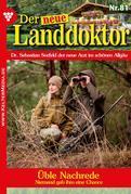 Der neue Landdoktor 81 – Arztroman