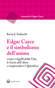 Edgar Cayce e il simbolismo dell'anima
