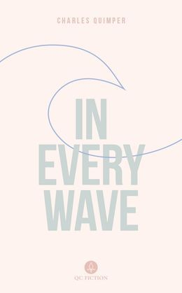 In Every Wave