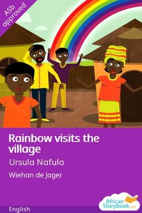 Rainbow visits the village