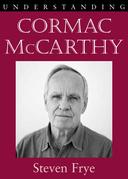 Understanding Cormac McCarthy