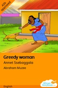 Greedy woman