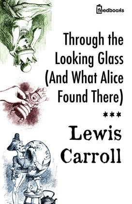 Through the Looking Glass (And What Alice Found There)
