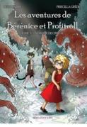 Les aventures de Bérénice et Profitroll, tome 3 : La grotte de cristal