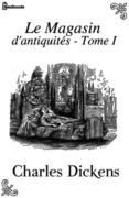 Le Magasin d'antiquités - Tome I