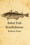 Babel Fish Bouillabaisse