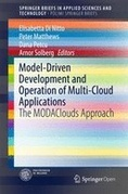 Model-Driven Development and Operation of Multi-Cloud Applications: The MODAClouds Approach