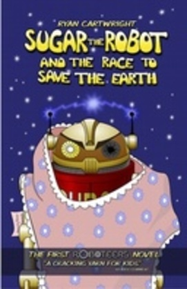 Sugar the Robot and the race to save the Earth