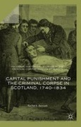 Capital Punishment and the Criminal Corpse in Scotland, 1740–1834