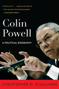 Colin Powell: A Political Biography
