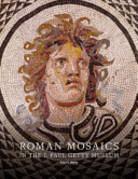 Roman Mosaics in the J. Paul Getty Museum