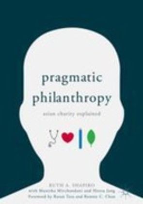 Pragmatic Philanthropy: Asian Charity Explained