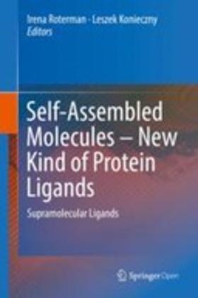 Self-Assembled Molecules – New Kind of Protein Ligands: Supramolecular Ligands