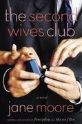 The Second Wives Club: A Novel