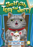 Selfish Tom And Jerry