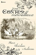 Contes merveilleux - Tome I