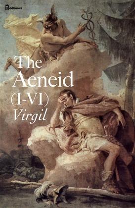 The Aeneid of Virgil (I-VI)
