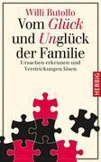 Vom Glück und Unglück der Familie
